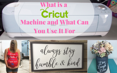 What is a Cricut Machine and What Can I Use It For