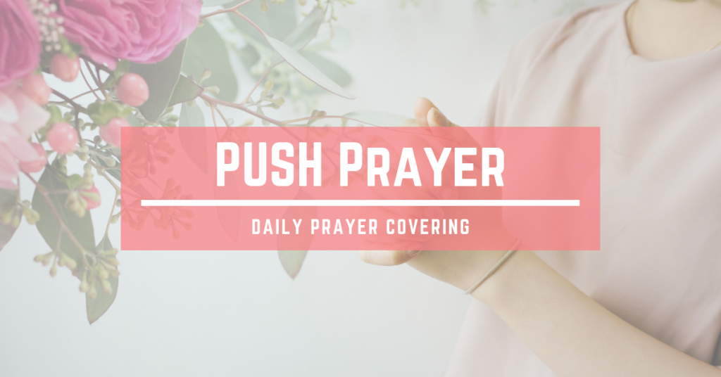 PUSH Pray Until Something Happens