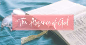 The Absence of God